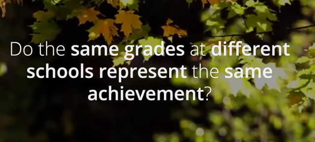 Do the same grades at different schools represent the same achievement?