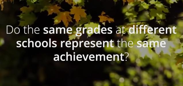 Do the same grades at different schools represent the same achievement?